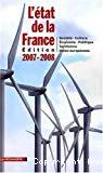 L'état de la France. Edition 2007-2008. Un panorama unique et complet de la France : société, culture, économie, politique, territoires, Union européenne.
