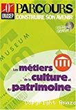 Les métiers de la culture et du patrimoine.