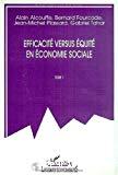 Efficacité versus équité en économie sociale. XXe journées de l'AES (Association d'économie sociale).