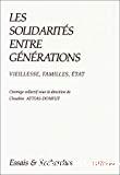 Les solidarités entre générations. Vieillesse, familles, Etat.