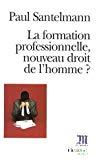 La formation professionnelle : un nouveau droit de l'homme ?
