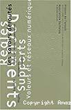 Les savoirs déroutés. Experts, documents, supports, règles, valeurs et réseaux numériques. Deuxième Biennale du savoir. Lyon 27 au 30 janvier 2000.