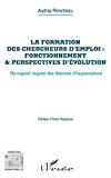 La formation des chercheurs d'emploi : fonctionnement & perspectives d'évolution