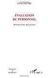 Evaluation du personnel : histoire d'une mal-posture.