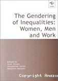 The gendering of inequalities : women, men and work.