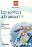 Les services à la personne : l'économie de la quotidienneté.