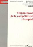 Management de la compétitivité et emploi.