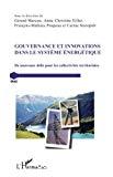 Gouvernance et innovations dans le système énergétique
