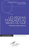Les régions françaises au milieu du gué