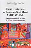 Travail et entreprises en Europe du Nord-Ouest, XVIIIe-XXe siècle