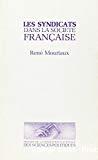 Les syndicats dans la société française