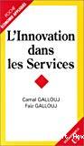 L'innovation dans les services.