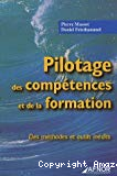 Pilotage des compétences et de la formation : des méthodes et outils inédits.
