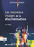 Les nouveaux visages de la discrimination