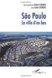 Sao Paulo. La ville d'en bas.