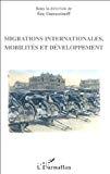 Migrations internationales, mobilités et développement.