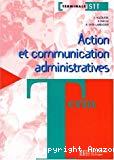 Action et communication administratives, Terminale STT.