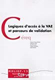 Logiques d'accès à la VAE et parcours de validation