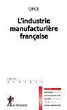 L'industrie manufacturière française.