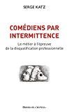 Comédiens par intermittence