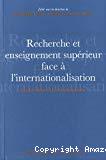 Recherche et enseignement supérieur face à l'internationalisation : France, Suisse et Union européenne.