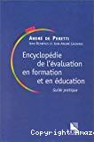 Encyclopédie de l'évaluation en formation et en éducation. Guide pratique.