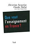 Que vaut l'enseignement en France ? Les conclusions du Haut Conseil de l'évaluation de l'école.