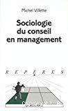 Sociologie du conseil en management.