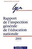 Rapport de l'Inspection générale de l'Education nationale. Edition 2001.