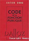 Code de la fonction publique. Edition 2003.
