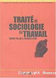 Traité de sociologie du travail.