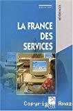 La France des services. Edition 2001.