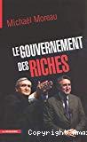 Le gouvernement des riches.