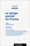 Le temps partiel en France.