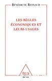 Les règles économiques et leurs usages.