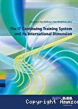 The IT Continuing Training System and its International Dimension.