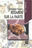 Femmes et hommes, regards sur la parité. Edition 2008.