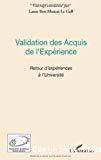 Validation des acquis de l'expérience : Retour d'expériences à l'université.
