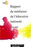 Rapport du médiateur de l'éducation nationale. Année 2002.