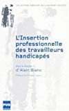 L'insertion professionnelle des travailleurs handicapés. En France de 1987 à nos jours.