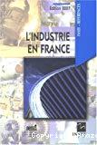 L'industrie en France. Edition 2007.