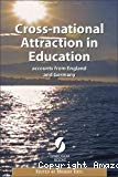 Cross-national attraction in education : accounts from England and Germany.