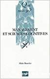 Management et sciences cognitives.