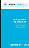Les accidents de carrière