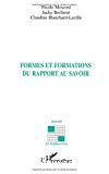 Formes et formations du rapport au savoir.