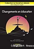 Changements en éducation