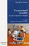 Un personnel invisible : les aides-soignantes à l'hôpital