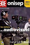 Les métiers de l'audiovisuel.