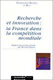 Recherche et innovation : la France dans la compétition mondiale.