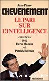 Le pari sur l'intelligence